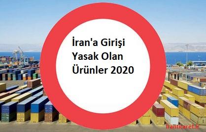 irana girişi yasak ürünler2020